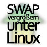 SWAP vergrößern unter Linux / Raspberry Pi