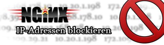 Nginx - IP-Adressen blockieren