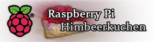 Raspberry Pi Himbeerkuchen