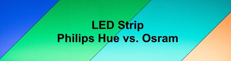 Philips Hue vs. Osram LED Strip